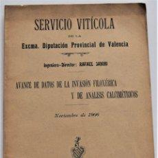 Libros antiguos: SERVICIO VITÍCOLA PROVINCIA VALENCIA - AVANCE INVASIÓN FILOXÉRICA - RAFAEL JANINI - NOVIEMBRE 1906. Lote 220580410