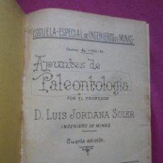 Libros antiguos: APUNTES DE PALEONTOLOGIA ESCUELA INGENIEROS DE MINAS CURSO 1930 JORDANA SOLER. Lote 221160522