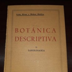 Libros antiguos: TRATADO ELEMENTAL DE BOTÁNICA DESCRIPTIVA APLICADA II . FANEROGAMIA / LOSA, RIVAS, MUÑOZ MEDINA. Lote 221751615
