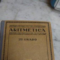 Libros antiguos: PRPM 15 ARITMÉTICA TERCER GRADO. JUAN PALAU VERA. SEIX BARRAL 1930. Lote 222267562