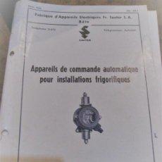 Libros antiguos: APPAREILS DE COMMANDE AUTOMATIQUE POUR INSTALLATIONS FRIGORIFIQUES . SAUTER .. Lote 222270580