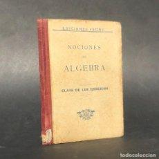 Libros antiguos: NOCIONES DE ALGEBRA - EDICIONES BRUÑO - MATEMATICAS. Lote 222325321