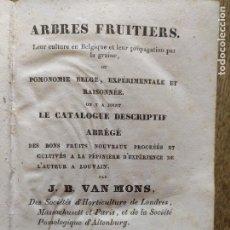 Libros antiguos: ABRES FRUITIERS. LEUR CULTURE EN BELGIQUE. VAN MONS 1835. Lote 222337475