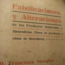 Libros antiguos: FALSIFICACIONES Y ALTERACIONES DE LOS PRODUCTOS INDUSTRIALES Y ALIMENTICIOS . FCO NOVELLAS 1907. Lote 222389610