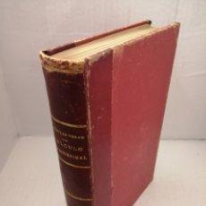 Libros antiguos: LECCIONES DE CÁLCULO INFINITESIMAL DICTADAS EN LA ESCUELA DE INGENIEROS DE SAN JUAN. Lote 222441531