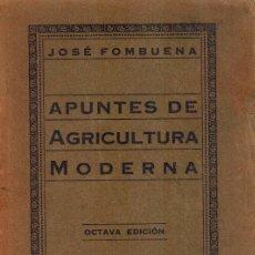 Libros antiguos: APUNTES DE AGRICULTURA MODERNA. Lote 222530343