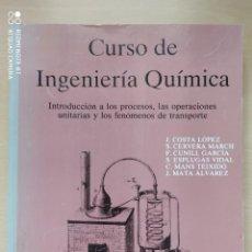 Libros antiguos: CURSÓ DE INGENIERÍA QUÍMICA EDIT. REVERTE. Lote 222565667