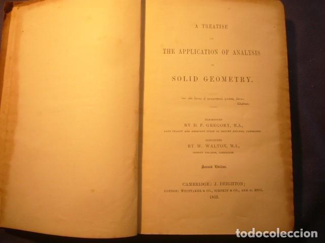 D.F. GREGORY: - A TREATISE ON THE APPLICATION OF ANALYSIS TO SOLID GEOMETRY - (CAMBRIDGE, 1852) (Libros Antiguos, Raros y Curiosos - Ciencias, Manuales y Oficios - Física, Química y Matemáticas)