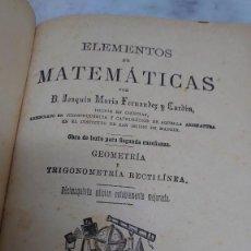 Libros antiguos: PRPM 61 JOAQUIN MARÍA FERNÁNDEZ. GEOMETRÍA Y TRIGONOMETRÍA RECTILÍNEA. 1892. Lote 223116131