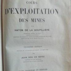 Libros antiguos: COURS D'EXPLOITATION DES MINES. HATON DE LA GOUPILLIERE. TOME TROISIEME ET DERNIER.. ED. DUNOD. 1911. Lote 224319096