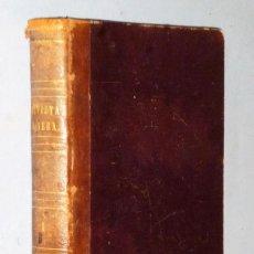 Livros antigos: REVISTA MINERA. PERIODICO CIENTIFICO É INDUSTRIAL. TOMO I (15 DE JUNIO 1850 - 15 DE DICIEMBRE 1850). Lote 224407121