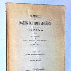 Libros antiguos: EXPLICACIÓN DEL MAPA GEOLÓGICO DE ESPAÑA. TOMO III.- SISTEMAS DEVOLIANO Y CARBONÍFERO. Lote 224624903