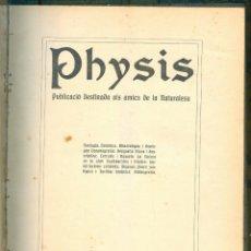 Libros antiguos: NUMULITE L0323 PHYSIS REVISTA DE CIÈNCIES NATURALS AMICS DE LA NATURALESA 1918 ANY I. Lote 224631272