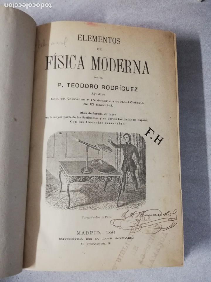 LIBRO ELEMENTOS DE FISICA MODERNA - P.TEODORO RODRIGUEZ - AÑO 1894 - MUY ILUSTRADO CON FOTOGRABADOS. (Libros Antiguos, Raros y Curiosos - Ciencias, Manuales y Oficios - Física, Química y Matemáticas)