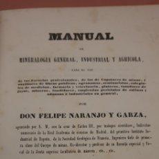 Libros antiguos: TRATADO DE MINERALOGÍA GENERAL,INDUSTRIAL Y AGRÍCOLA. Lote 224808173