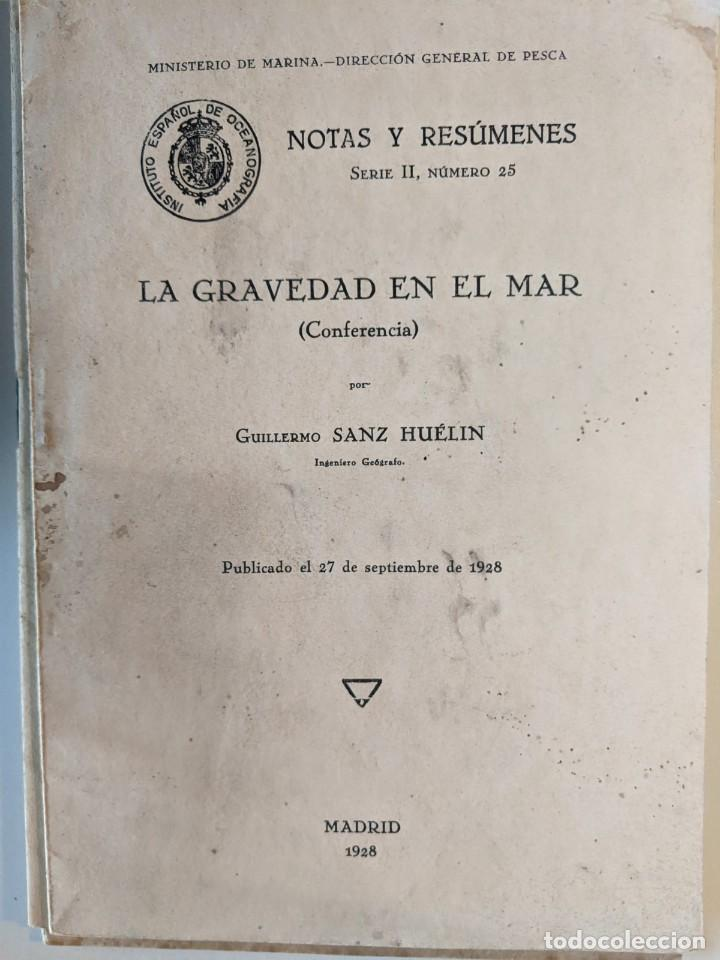 1928 LA GRAVEDAD EN EL MAR - GUILLERMO SANZ HUELIN - DIRECCION GENERAL DE PESCA (Libros Antiguos, Raros y Curiosos - Ciencias, Manuales y Oficios - Bilogía y Botánica)