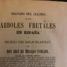 Libros antiguos: TRATADO DEL CULTIVO DE ÁRBOLES FRUTALES EN ESPAÑA 1871. Lote 225859925