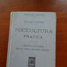 Libros antiguos: PISCICULTURA, 14 BONITAS LÁMINAS DE PECES, PISCICOLTURA PRATICA, 1917, ITALIANO, 15 X11, 323 PAGS. Lote 226361425