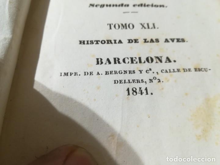 Libros antiguos: OBRAS COMPLETAS DE BUFFON / XLI HISTORIA DE LAS AVES / 1841 BERGNES Y Cª BARCELONA / F207 - Foto 6 - 226624785