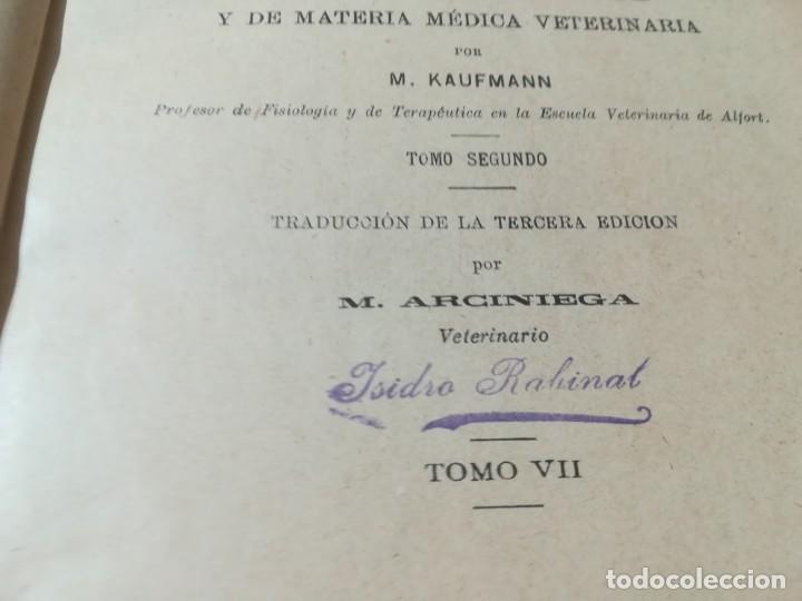 Libros antiguos: ENCICLOPEDIA VETERINARIA / TRATADO TERAPEUTICA KAUFMANN / T VII / G207 - Foto 7 - 226649075