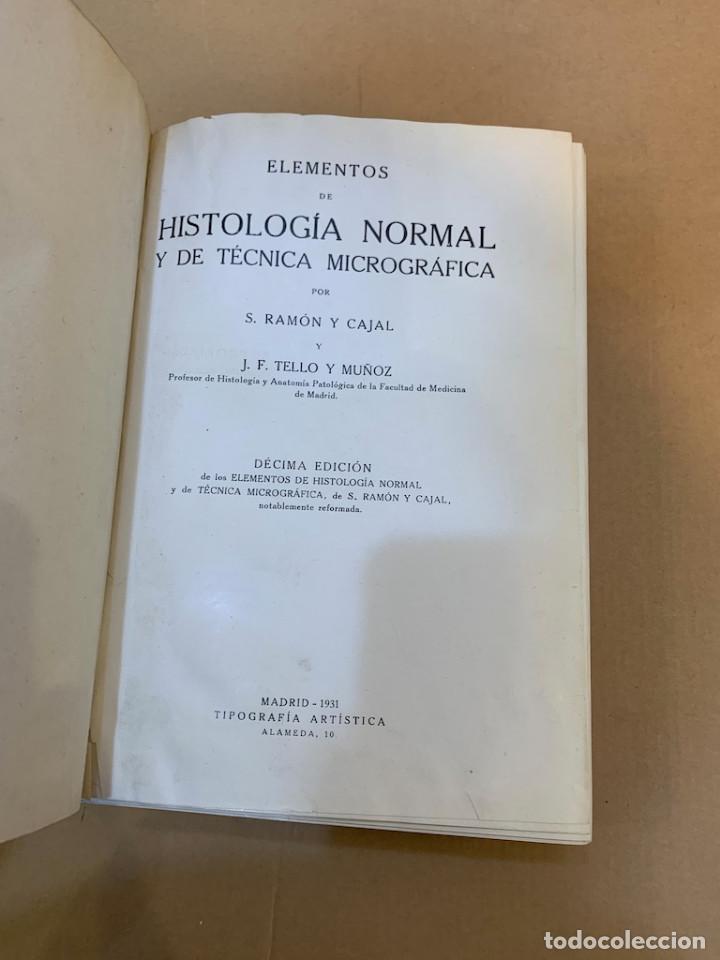Libros antiguos: RAMON Y CAJAL / TELLO Y MUÑOZ / ELEMENTOS DE HISTOLOGIA NORMAL Y DE TECNICA MICROGRAFICA - Foto 7 - 227193620
