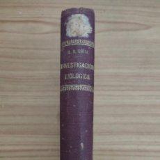 Libros antiguos: REGLAS Y CONSEJOS SOBRE INVESTIGACIÓN BIOLÓGICA (SANTIAGO RAMÓN Y CAJAL) 4ª ED. 1916. Lote 228223095