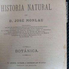 Libros antiguos: COMPENDIO DE HISTORIA NATURAL. JOSE MONLAU. BOTANICA. BARCELONA 1879.. Lote 228729970