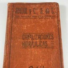 Libros antiguos: CANALIZACIONES HIDRAULICAS CATALOGO SOUJOL Y Cª 1916. Lote 228774615