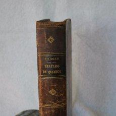 Libros antiguos: TRATADO ELEMENTAL DE QUIMICA - L. TROOST - PARIS-MADRID 1875 - 3ª EDICION. Lote 229689870
