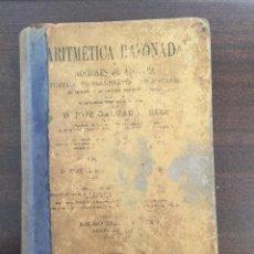 Libros antiguos: ARITMÉTICA RAZONADA, 1925, JOSE SALMAU CARLES (MATEMÁTICAS, CURSO). Lote 229708765