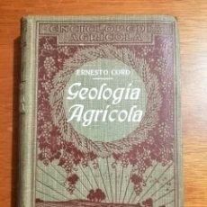 Livros antigos: GEOLOGÍA AGRÍCOLA ERNESTO CORD SALVAT. Lote 230909825