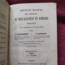 Libros antiguos: 1863. QUÍMICA. NUEVO MANUAL DE ASPIRANTES AL BACHILLERATO DE CIENCIAS.. Lote 232062625