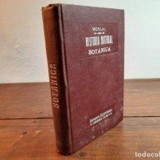 Libros antiguos: COMPENDIO DE HISTORIA NATURAL, BOTANICA - D. JOSE MONLAU - LIBRERIA DE A.J. BASTINOS, 1890, 3ª ED.. Lote 232234850