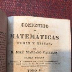 Libros antiguos: COMPENDIO DE MATEMÁTICAS. COMPLETO. 2 TOMOS. SIGLO XIX.. Lote 232299835