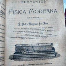 Libros antiguos: ELEMENTOS DE FÍSICA MODERNA - PEDRO MARCOLÁIN SAN JUAN - 678 GRABADOS - ZARAGOZA, PPIOS. SIGLO XX. Lote 233761995