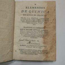 Libros antiguos: ELEMENTOS DE QUÍMICA TOMO 2 AÑO 1796 ROCAS GEOLOGIA. Lote 234371570