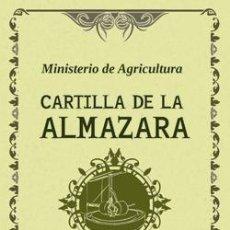 Libros antiguos: CARTILLA DE LA ALMAZARA. Lote 234746705