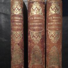 Libros antiguos: MEDITACIONES ESPIRITUALES. LUIS DE LA PUENTE, 1865, 3 TOMOS COMPLETO. Lote 235327835