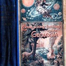 Libros antiguos: CONVERSACIONES FAMILIARES SOBRE GEOLOGÍA (GILI, 1925) TRES TOMOS EN UN VOLUMEN. Lote 235978225