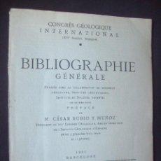 Libros antiguos: CONGRESO GEOLOGICO INTERNACIONAL. BIBLIOGRAPHIE GENERAL. BARCELONA 1931. Lote 236026570
