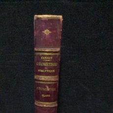 Libros antiguos: COURS DE GEOMETRIE ANALYTIQUE - GEOMETRIE PLANE - 1886 - SELLO LACRADO. Lote 236749235
