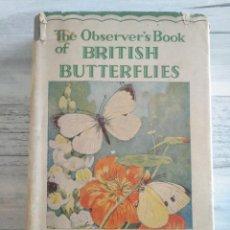 Libros antiguos: THE BRITISH BUTTERFLIES - GUIA DE MARIPOSAS DEL REINO UNIDO (1938). Lote 236942920
