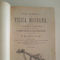Libros antiguos: CURSO ELEMENTAL DE FÍSICA MODERNA - PEDRO MARCOLAIN SAN JUAN - ZARAGOZA 1900. Lote 237839050