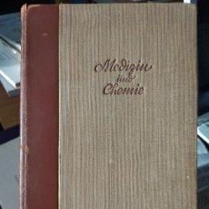 Libros antiguos: MEDIZIN UND CHEMIE, ED. BAYER MEISTER LUCIUS, LEVERKUSEN, 1933. Lote 238571755