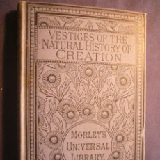 Libros antiguos: (ROBERT CHAMBERS): - VESTIGES OF THE NATURAL HISTORY OF CREATION - (LONDON, 1887). Lote 240649075