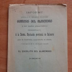 Libros antiguos: 1909 INFORME RELATIVO A LA GOMOSIS DEL ALMENDRO - PALMA. Lote 241421430