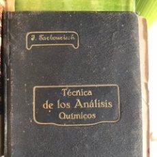 Libros antiguos: TÉCNICA DE ANÁLIS QUÍMICOS. 1913. Lote 241435560