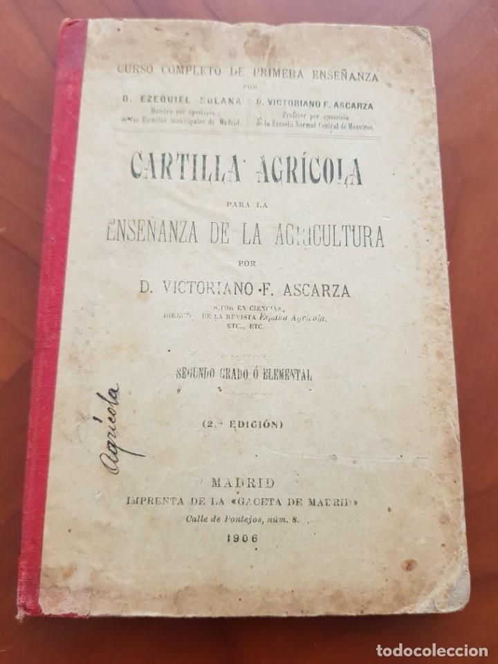 CARTILLA AGRICOLA ENSEÑANZA AGRICULTURA ASCARZA MADRID 1906 (Libros Antiguos, Raros y Curiosos - Ciencias, Manuales y Oficios - Biología y Botánica)