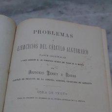 Livros antigos: ANTONIO TERRY Y RIVAS. 2 TOMOS. EJERCICIOS CALCULO ALGEBRAICO. 1879 PRPN. Lote 243095525