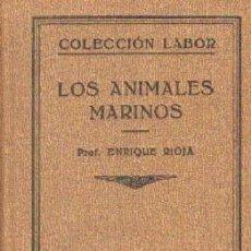 Libros antiguos: COLECCIÓN LABOR: LOS ANIMALES MARINOS. A-LAB-266. Lote 243443780